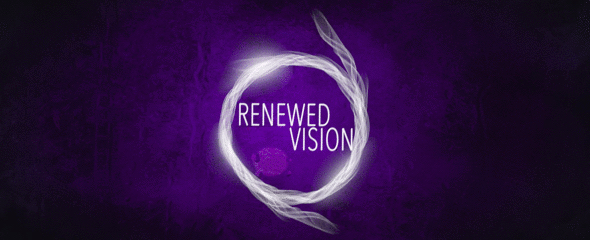 Renewed Vision